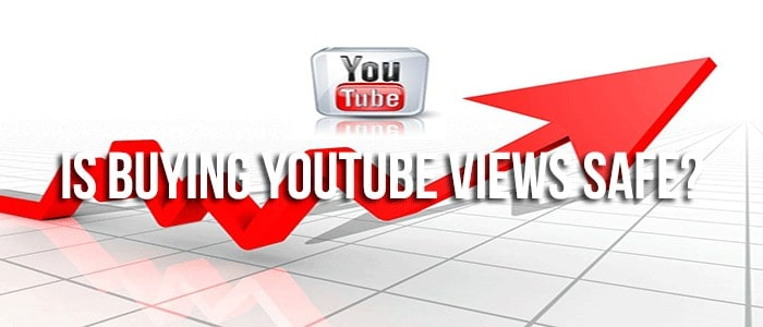 Is Buying YouTube Views Safe