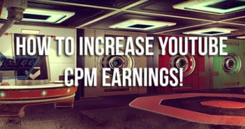 Increase YouTube CPM Earnings