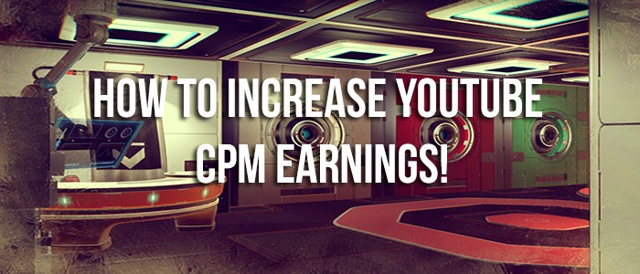 Ultimate Guide to Increase YouTube CPM!