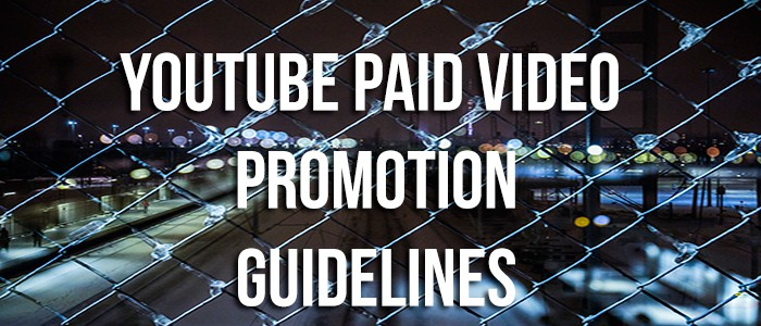 YouTube Paid Video Guidelines