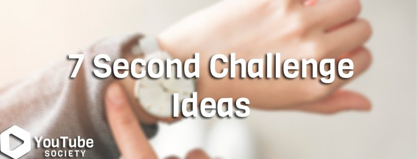 77 Fun 7 Second Challenge Ideas