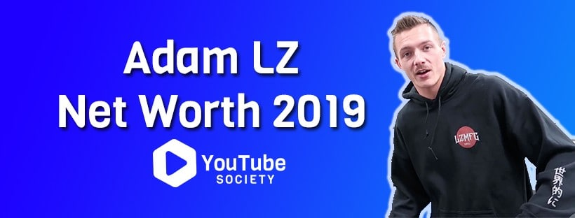 Adam LZ Net Worth