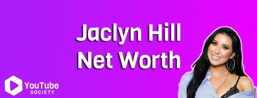 Jaclyn Hill Net Worth