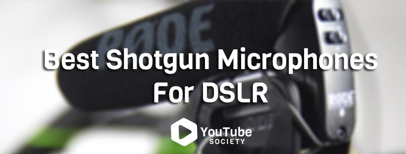 Best Shotgun Microphones for DSLR