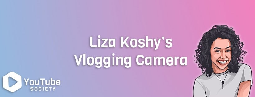 Liza Koshy Camera & Equipment