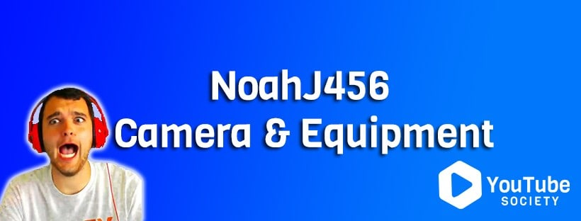 NoahJ456 Camera & Gaming Setup