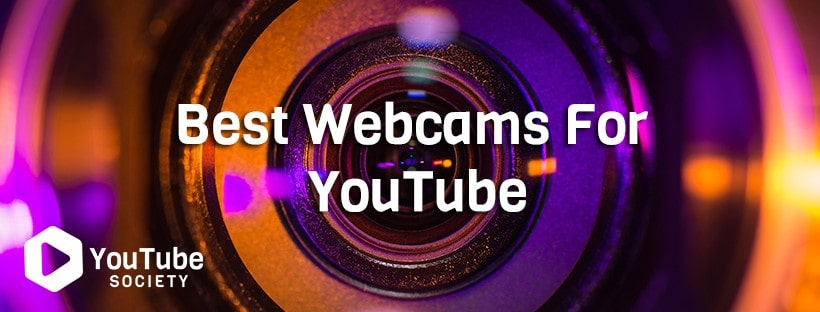 Best Webcams For YouTube