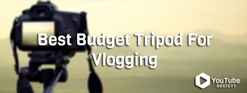 Best Tripods For Vlogging Under $100