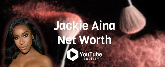 Jackie Aina Net Worth