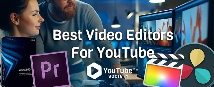 Best Video Editors For YouTube